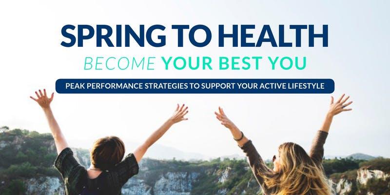 Spring to Health:  Peak Performance Strategies