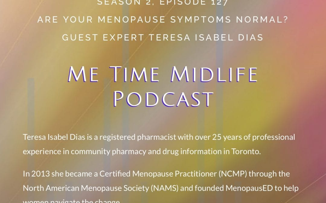 Are your Menopause Symptoms Normal? Me Time Midlife Podcast