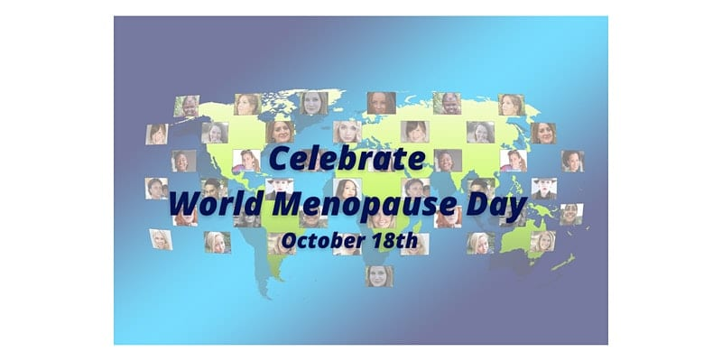 Celebrate World Menopause Day, October 18th
